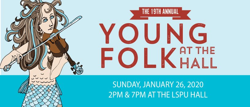 The 19th Annual Young Folk at the Hall